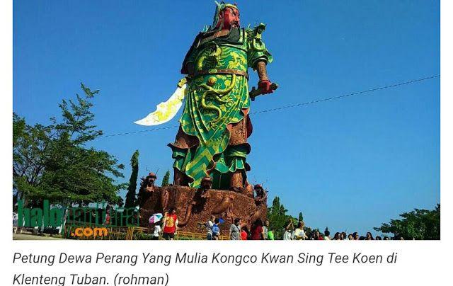 Berhala Raksasa Dewa Klenteng Tuban Tertinggi se-Asia Tenggara Terancam Dibongkar   http://news.beritaislamterbaru.org/2017/08/berhala-raksasa-dewa-klenteng-tuban.html