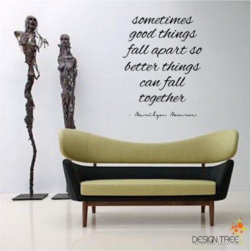 Marilyn Monroe Wall Decals: Sometimes Good Things Fall Apart So Better  Things Can Fall Together