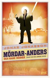 Mördar-Anders och hans vänner av Jons Jonasson