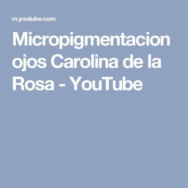 Micropigmentacion ojos Carolina de la Rosa - YouTube