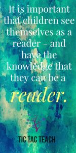Children have the knowledge that they can be a reader. #preschool #reading #books #prekinder #teacher #tictacteach