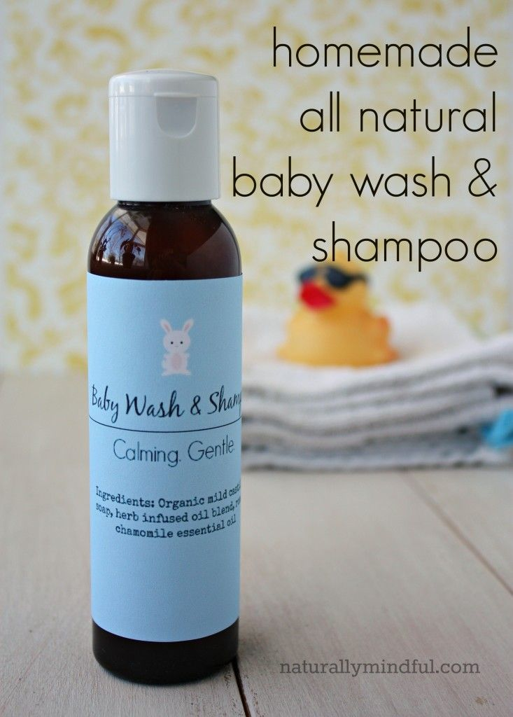 Homemade All Natural Baby Wash & Shampoo - Naturally Mindful