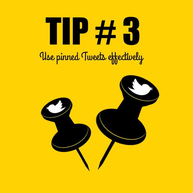 Tip #3: Pin your tweets!