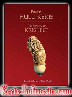 Pesona Hulu Keris = The Beauty of Kris Hilt: from the Collection of Aswin Wiryadi | $88 USD