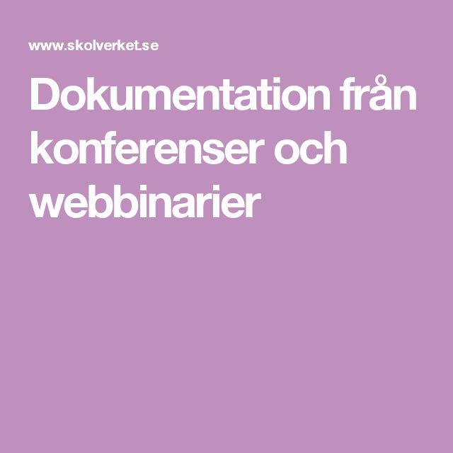 Dokumentation från konferenser och webbinarier