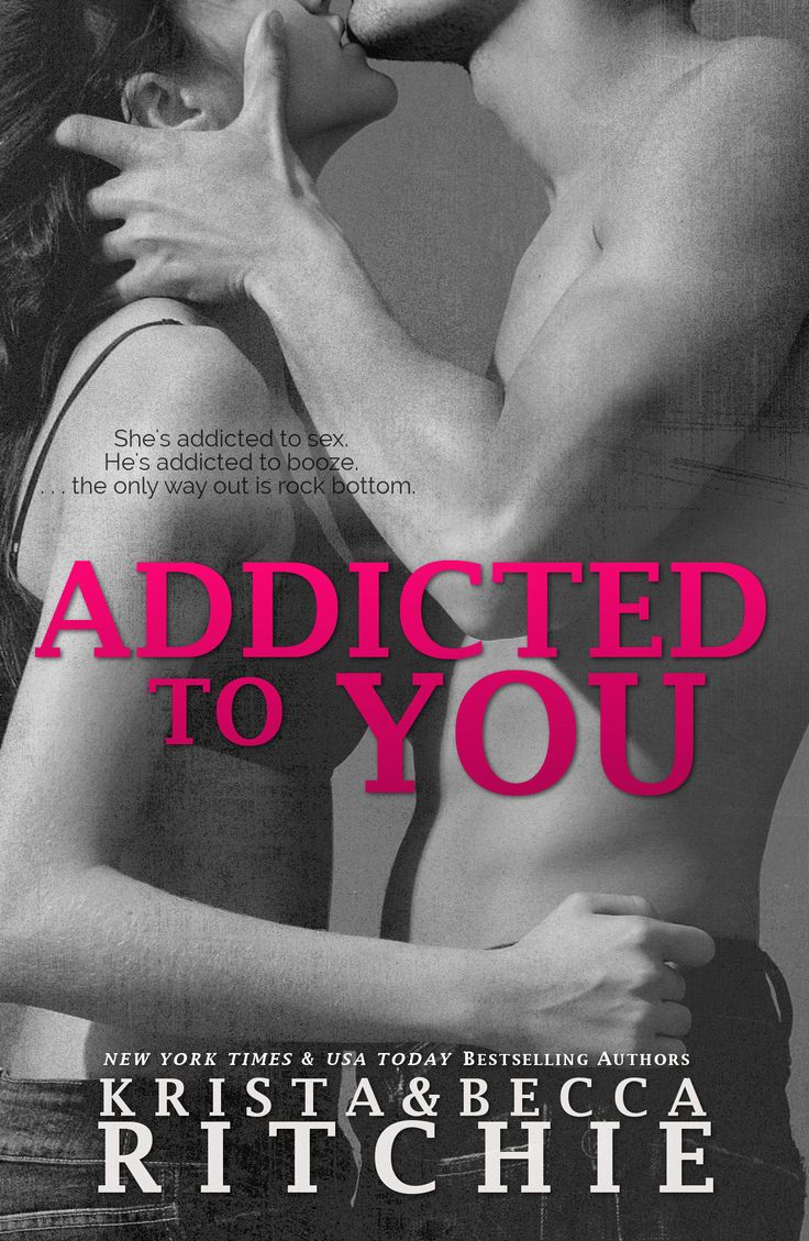 Addicted to You by Krista Ritchie & Becca Ritchie on iBooks
