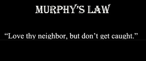Love thy neighbor but don't get caught
