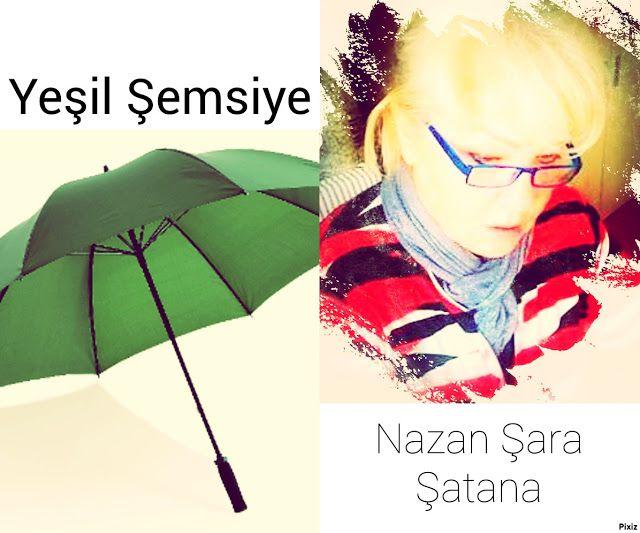 kitaplar:     Yeşil Şemsiye  nazanss.blogspot.com  Şükretmek...