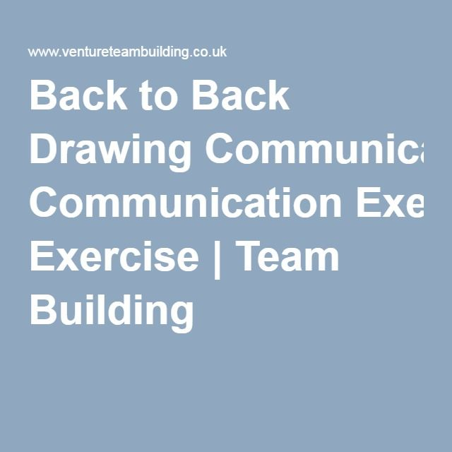 Back to Back Drawing Communication Exercise | Team ...