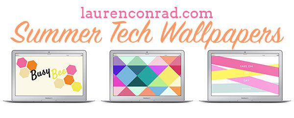 LaurenConrad.com Summer Tech Wallpapers are here!
