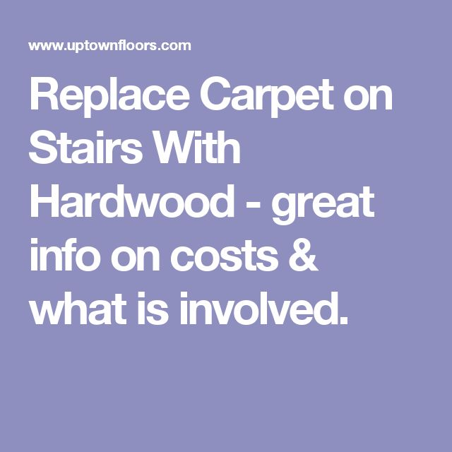 17 Best Ideas About Carpet Replacement On Pinterest