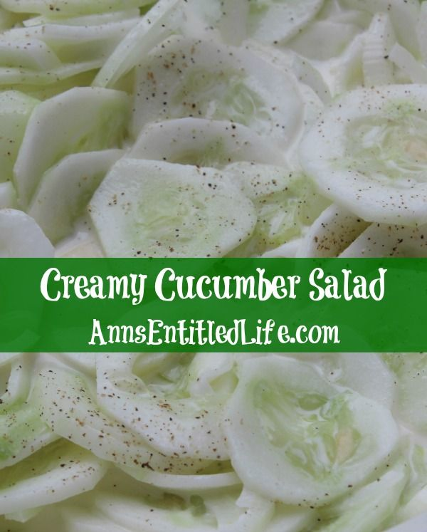 Creamy Cucumber Salad Recipe;  Grandma's old fashion Creamy Cucumber Salad Recipe. Super easy to make, this is a delicious blend of cucumbers and onions in a sweet, creamy sauce.