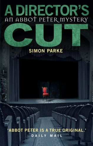 A Directors, Cut: An Abbot Peter Mystery by Simon Parke. Paperback, £7.99.