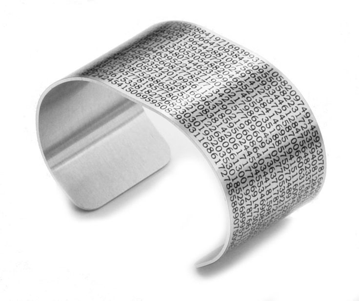 Value of Pi Aluminum Cuff by NeuronsNotIncluded on Etsy https://www.etsy.com/listing/162398833/value-of-pi-aluminum-cuff