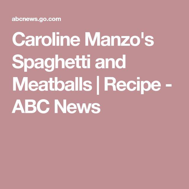 Caroline Manzo's Spaghetti and Meatballs   Recipe - ABC News