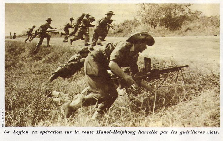"""Legionnaires fighting back an ambush. """"The Legion operating on the road between Hanoi and Haiphong, harassed by viet guerilleros"""". The man in the first row is carrying a FM 24 machinegun. Pin by Paolo Marzioli"""