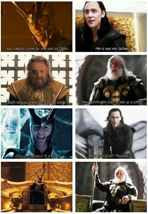 this is hard for me on many levels but mostly because in thor he actually believed that odin actually cared about him and now that his father sentenced him to die underground forever then he knows there is nothing for him no matter what his father said