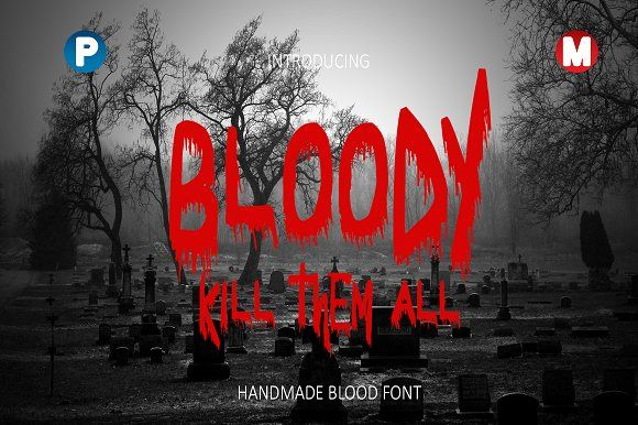 Bloody by Magic Hands on @creativemarket