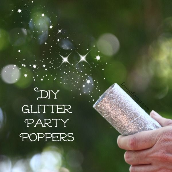DIY Glitter Party Poppers! Perfect for kids parties or New Years Eve ~ Danya Banya