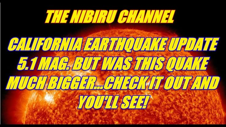 PLANET X NEWS - CALIFORNIA EARTHQUAKE UPDATE WAS THIS REALLY ONLY A MAGN...