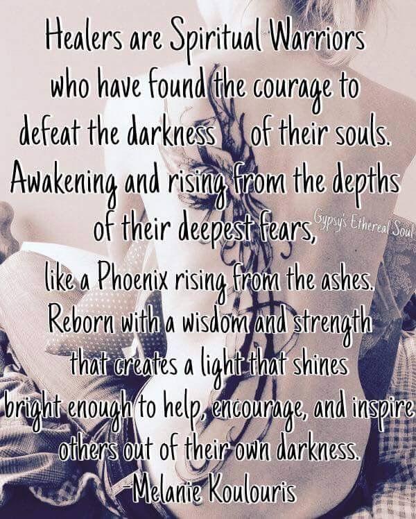 Healers are spiritual warriors!