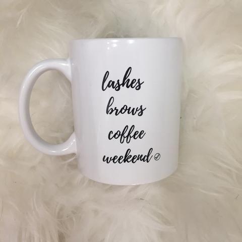 Lashes brows coffee weekend mug