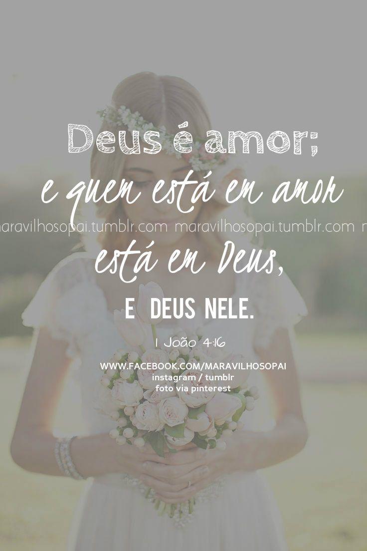 Deus é amor; e quem está em amor está em Deus, e Deus nele. - João 4:16 Nosso Instagram https://instagram.com/maravilhosopai/ Nosso Tumblr → http://maravilhosopai.tumblr.com/ ←  #maravilhosopai #fé #faith