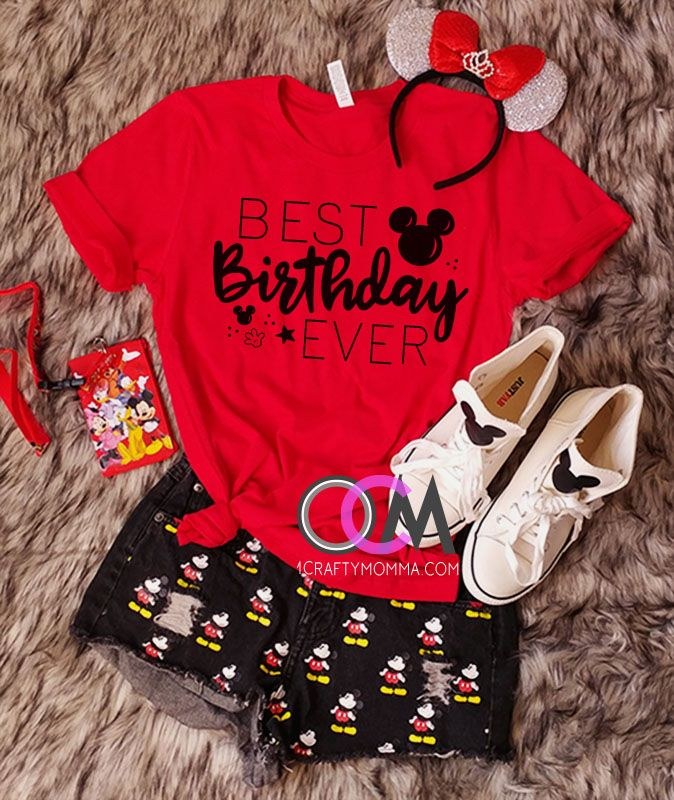 Best Birthday Ever Disney Shirt Shirts World Vacation Ladies Tshirt 2499