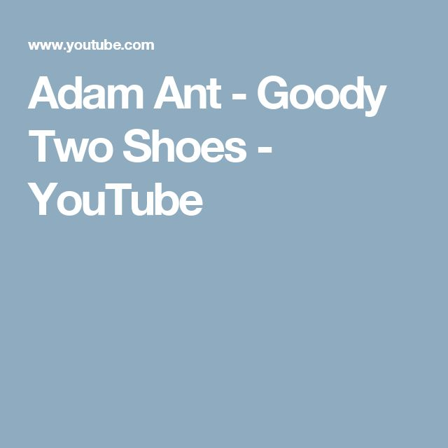 Adam Ant - Goody Two Shoes - YouTube