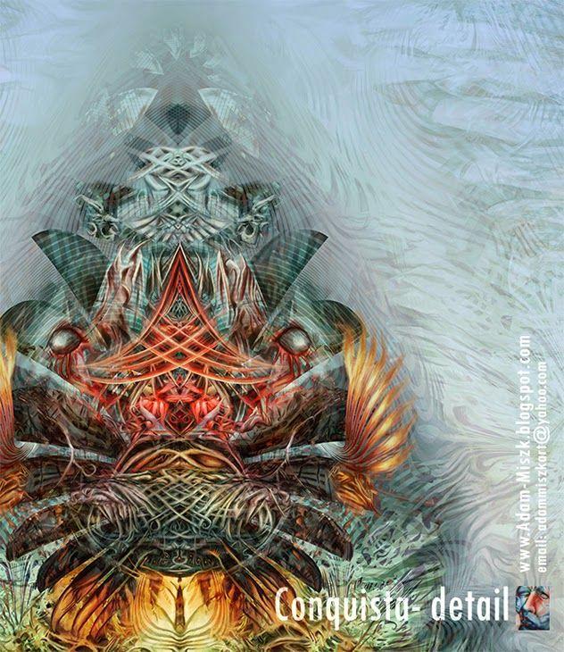 'Conquista' - detail by Adam Miszk #visionaryart #art #digital #contemporaryart #dmt #illustration #fineart #digitalart #painting #horrorart #psychedelic