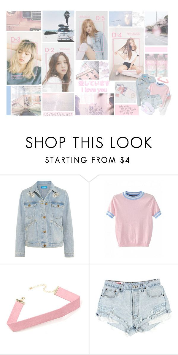 """""""BlackPink in your area.."""" by tribelle ❤ liked on Polyvore featuring GET LOST, M.i.h Jeans, kpop, korea, whistle, BlackPink and boombayah"""