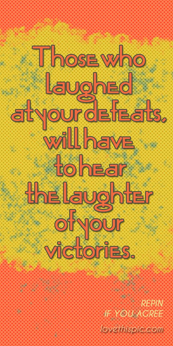Victories quotes quote truth wise inspirational wisdom inspiration motivation pinterest pinterest quotes victories defeats
