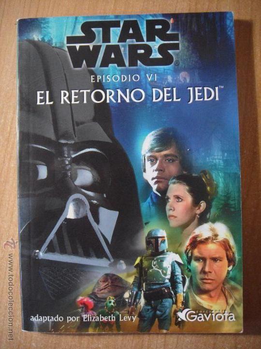 Star Wars Episodio VI - El Retorno del Jedi.