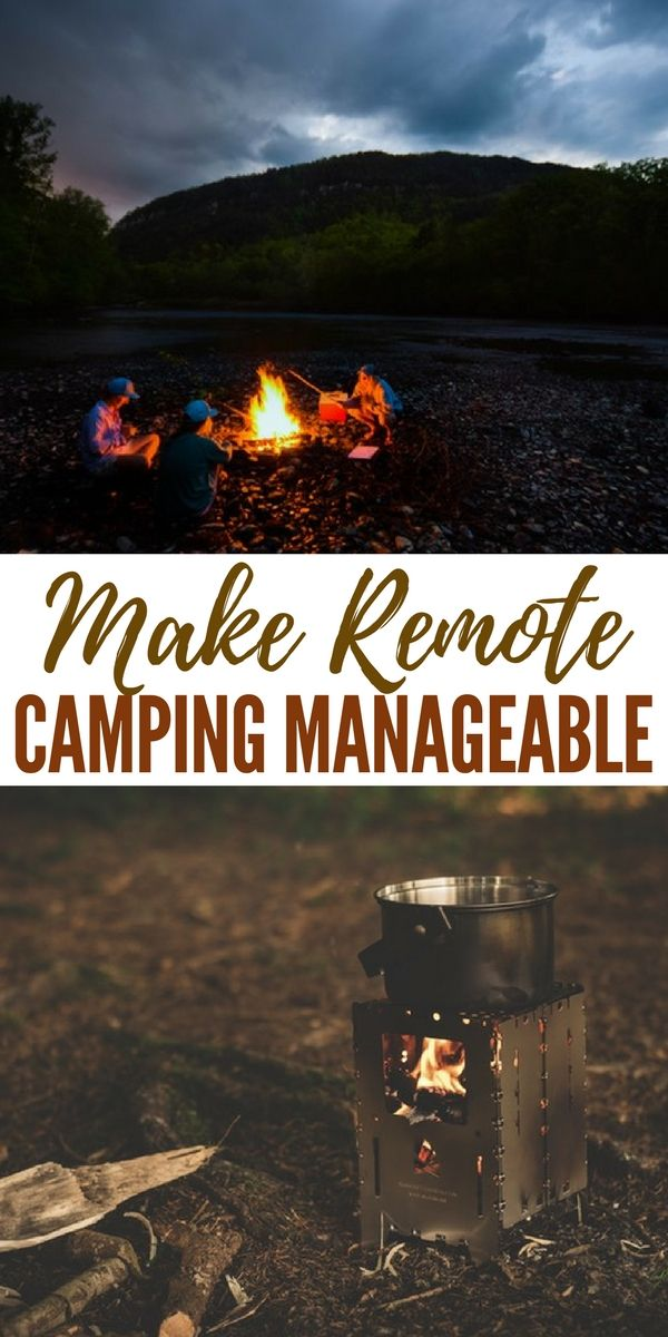 Make Remote Camping Manageable - Remote camping requires planning and it requires you being able to recognize threats. This article does a great job at lifting the veil on a remote camping trip.