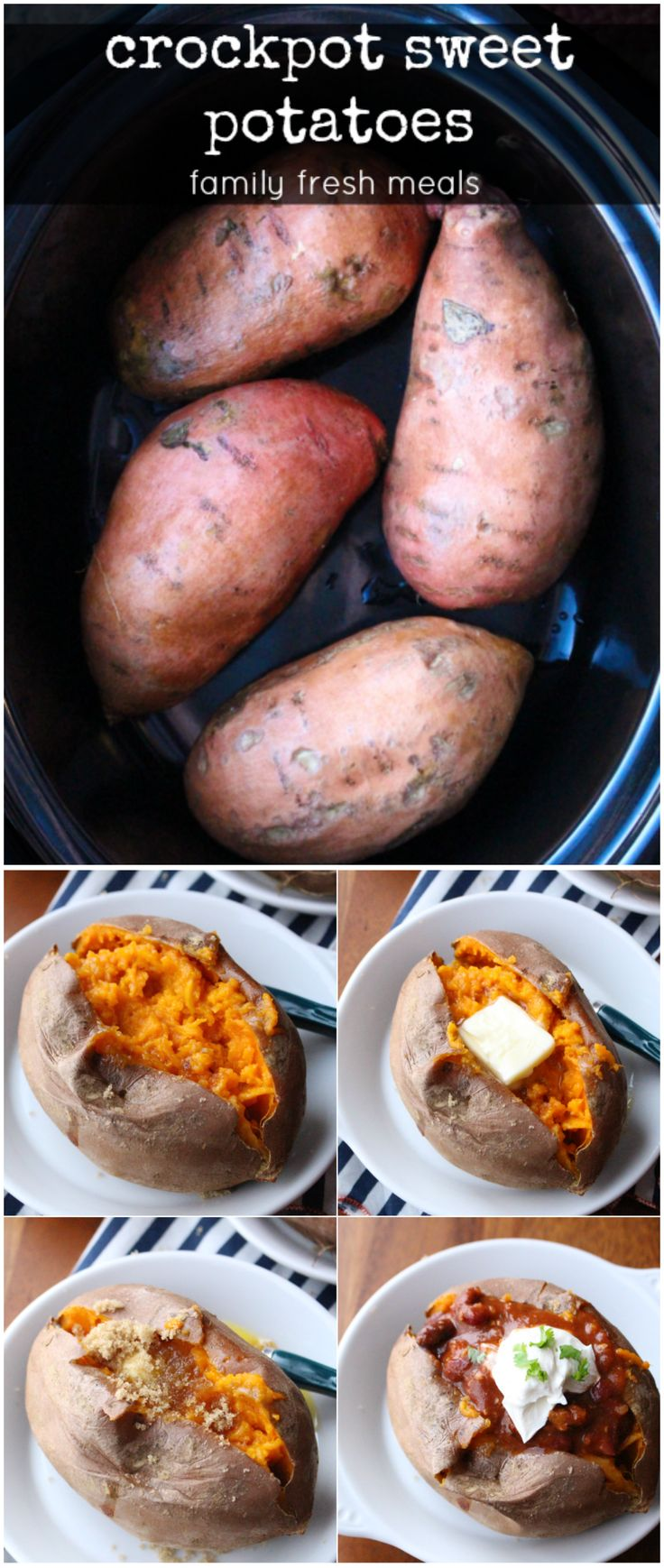 How to make Crockpot Sweet Potatoes - Lots of topping ideas! FamilyFreshMeals.com