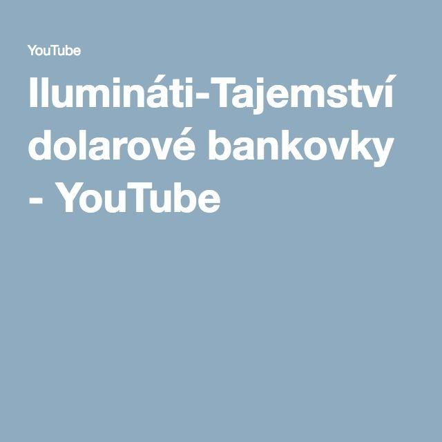 Ilumináti-Tajemství dolarové bankovky - YouTube