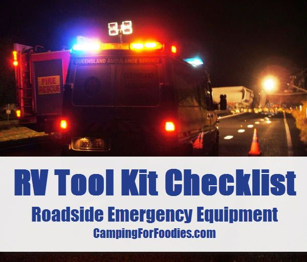 RV Tool Kit Checklist - Roadside Emergency Equipment - Camping For Foodies .com. The Camping For Foodies FREE printable RV tool kit checklist is comprehensive to ensure travel tool boxes are suitably stocked. Be prepared when on the go with moving parts. http://www.campingforfoodies.com/rv-tool-kit-checklist/