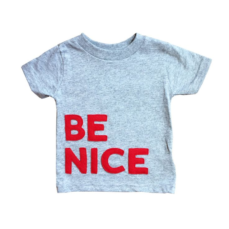 BE NICE - Gray Toddler T-Shirt - Funny Birthday Gift by micielomicielo on Etsy