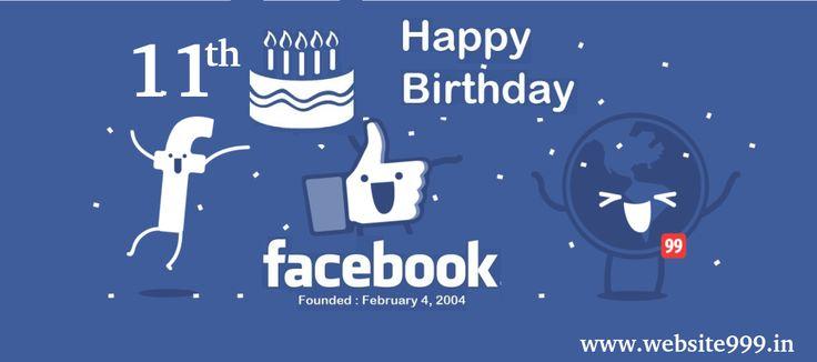 Best #Wishes On #Facebook 11th #Birthday!!  www.website999.in