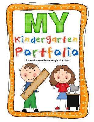 Kindergarten Portfolio Pages: Part 1 from Kindergarten Kiosk on TeachersNotebook.com -  (13 pages)