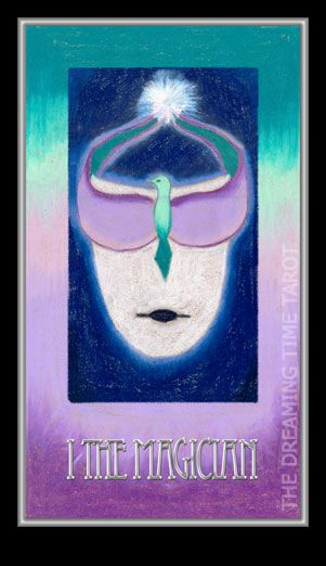 Dreaming Time Tarot  - The Magician
