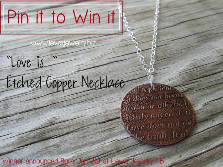 PIN IT TO WIN IT! Love is... 1 Corinthians 13 Necklace. Winner will be announced 8pm (EST) on January 31st at the Lew's Jewelry FB page. Get more info about this piece by checking out the Lew's Jewelry Etsy Shop.