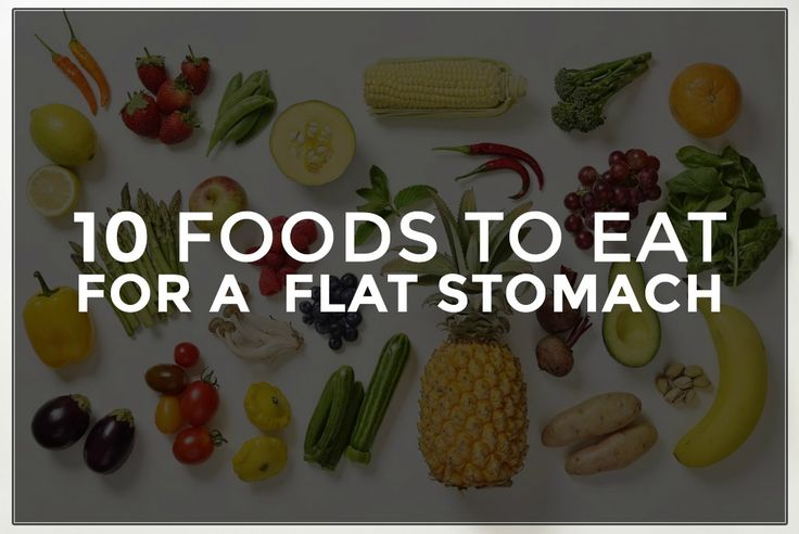 Eat these 10 Foods for a Flat Stomach!