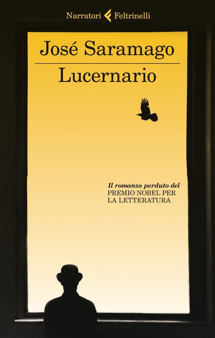 """José Saramago, """"Lucernario"""". A due anni dalla morte di José Saramago, esce Lucernario, il romanzo giovanile rimasto inedito fino a oggi. Scritto tra il 1949 e il 1952, rifiutato dal suo editore, rimase un punto dolente nella vita del maestro portoghese. Lucernario è la porta d'ingresso a Saramago e sarà una scoperta per ogni lettore."""" Pilar del Río."""