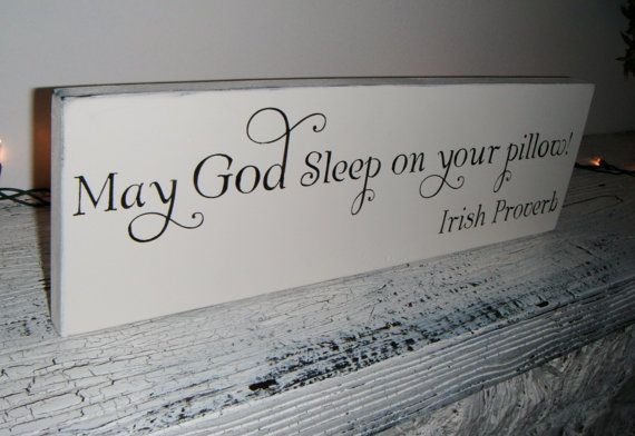 "Wedding Signs IRISH Toast Proverb Blessing ""May God sleep on your pillow"""