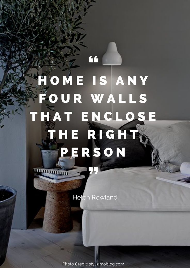 Home is any four walls that enclose the right person. – Helen Rowland Read more beautiful quotes about the home here: https://nyde.co.uk/blog/quotes-about-home/