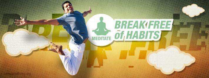 Who among us feel that breaking away from any habit is difficult?   Really? Do you think so...?  Find out a very simple yet effective solution that can help in breaking away from our habit...!! Seriously!!!! :)  http://www.artofliving.org/in-en/meditation/meditation-for-you/break-free-of-habits