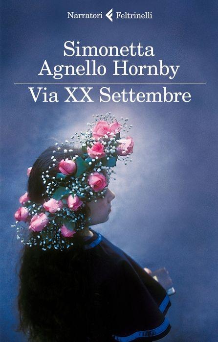 Via XX Settembre di Simonetta Agnello Hornby (feltrinelli, 2013). Clicca sull'immagine per sfogliare un estratto del libro.