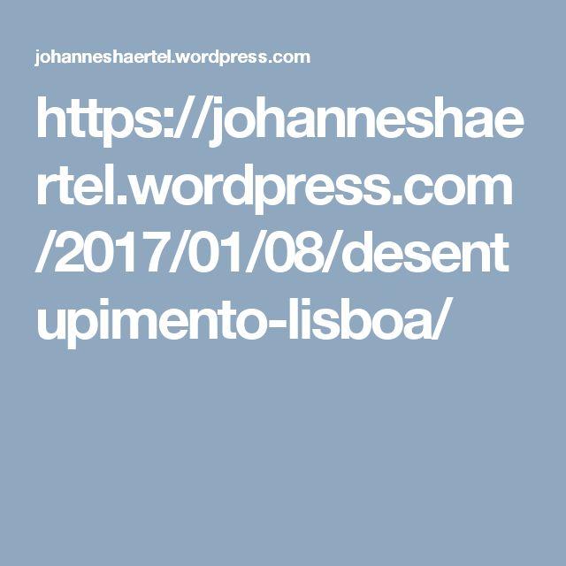 https://johanneshaertel.wordpress.com/2017/01/08/desentupimento-lisboa/