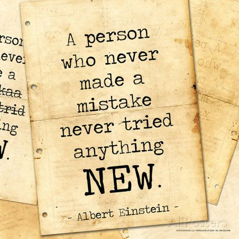 Never Made a Mistake - Albert Einstein Classic Quote Poster by Jeanne Stevenson at AllPosters.com